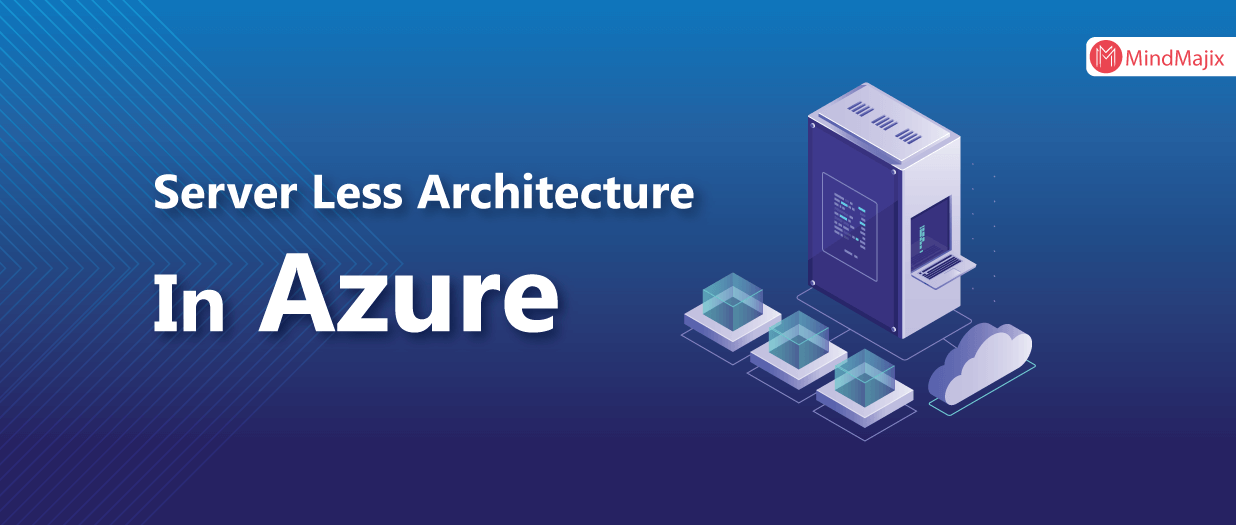 Server-Less Architecture In Azure