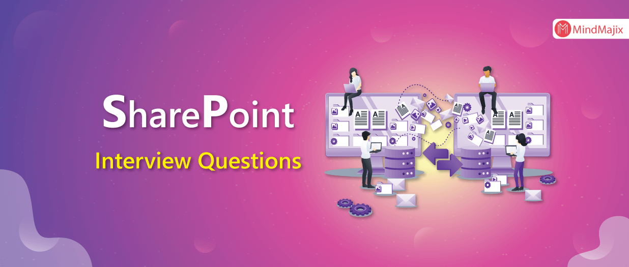 Top 101 SharePoint Interview Questions in 2020