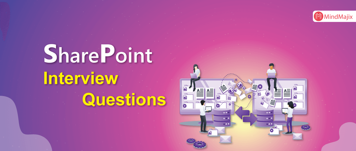 SharePoint Interview Questions