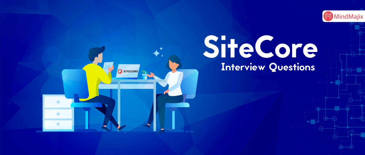 SiteCore Interview Questions