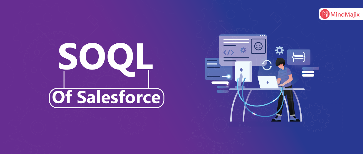 SOQL Of Salesforce