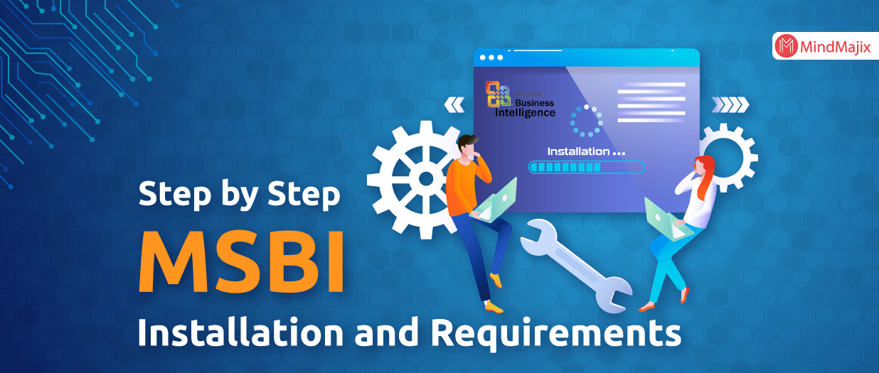 Step by Step MSBI Installation and Requirements - MSBI