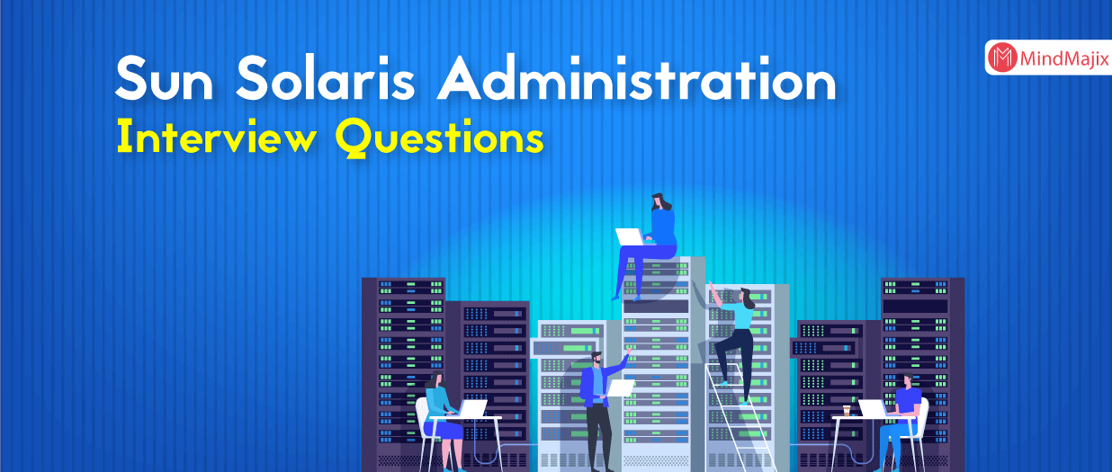 Sun Solaris Administration Interview Questions
