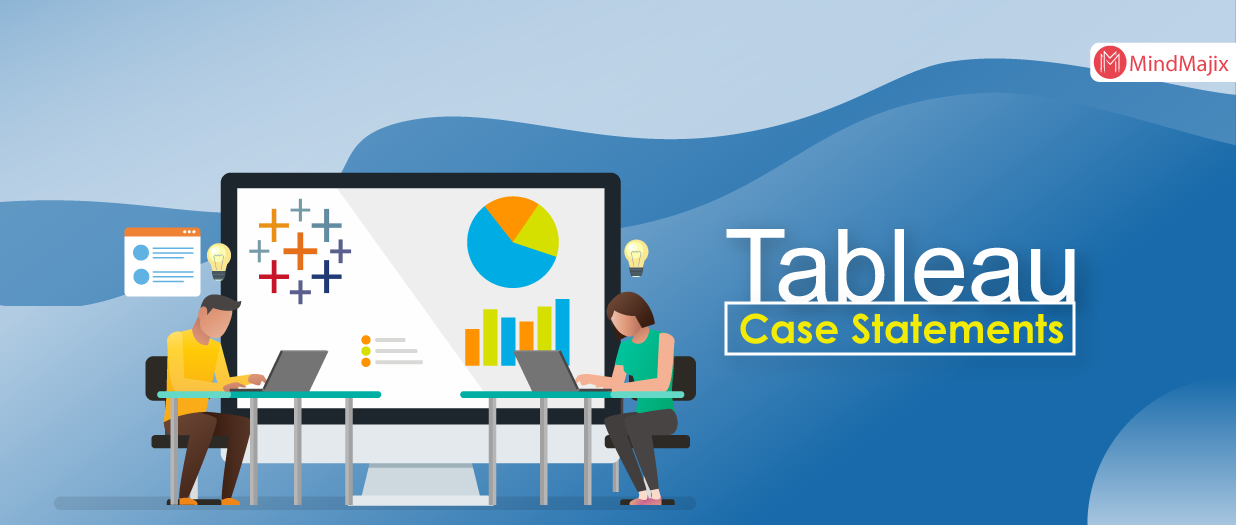 Tableau Case Statements