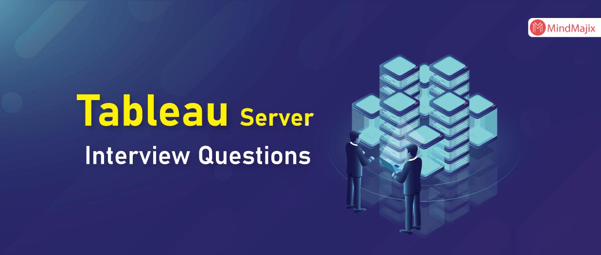 Tableau Server interview Questions