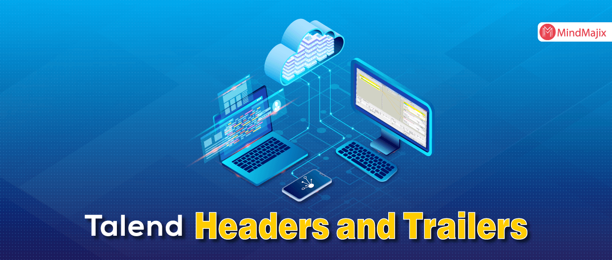 Adding and Reading Talend Headers and Trailers - TALEND
