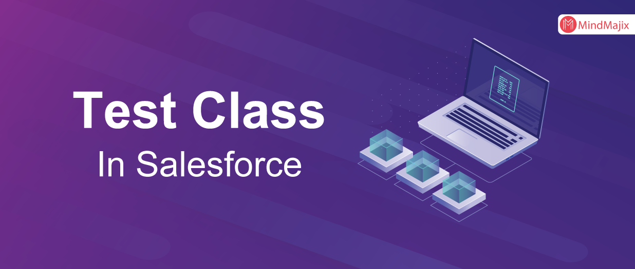 Test Class With Example In Salesforce