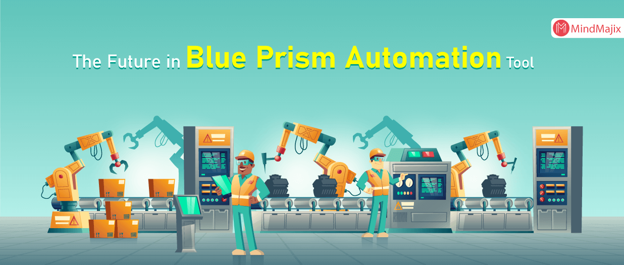 The Future in Blue Prism Automation Tool