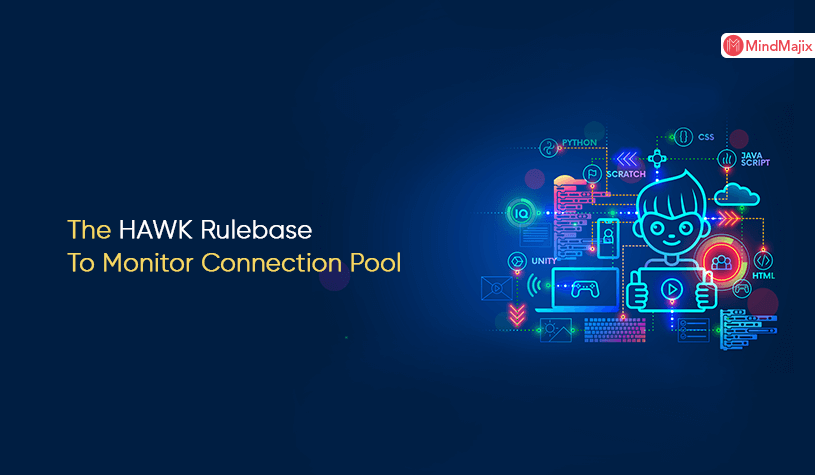The HAWK Rulebase To Monitor Connection Pool