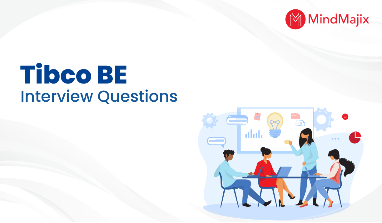 TIBCO BE Interview Questions for Beginners