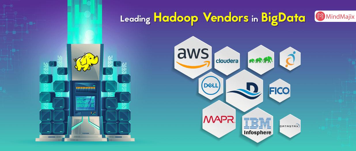Leading Hadoop Vendors in BigData