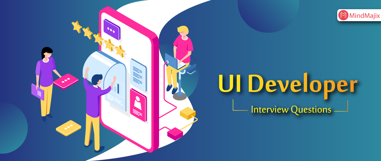 Top 30 UI Developer Interview Questions [UPDATED] 2019