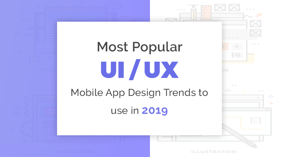 UI and UX Design Trends