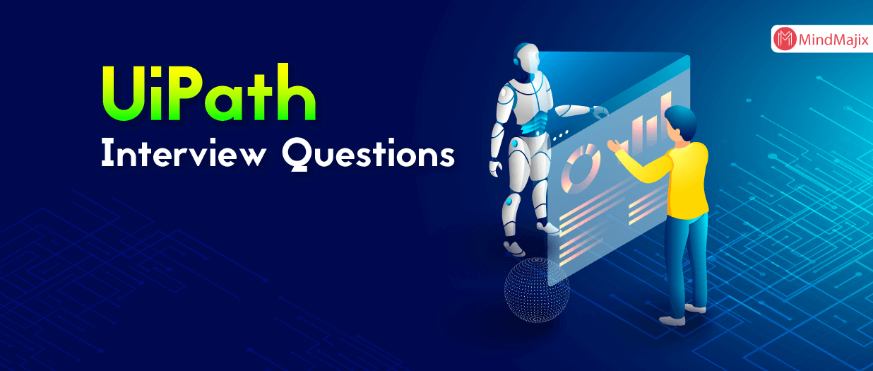 UiPath Interview Questions