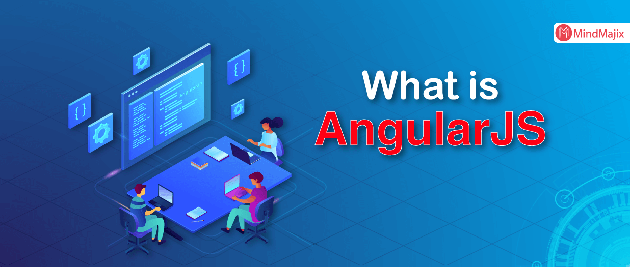 What is AngularJS? - Getting started with AngularJS
