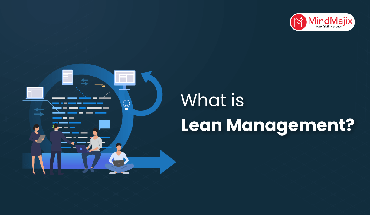What is Lean Management? - A Complete Tutorial