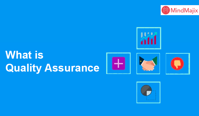 What is Quality Assurance? - A Complete Beginners Tutorial