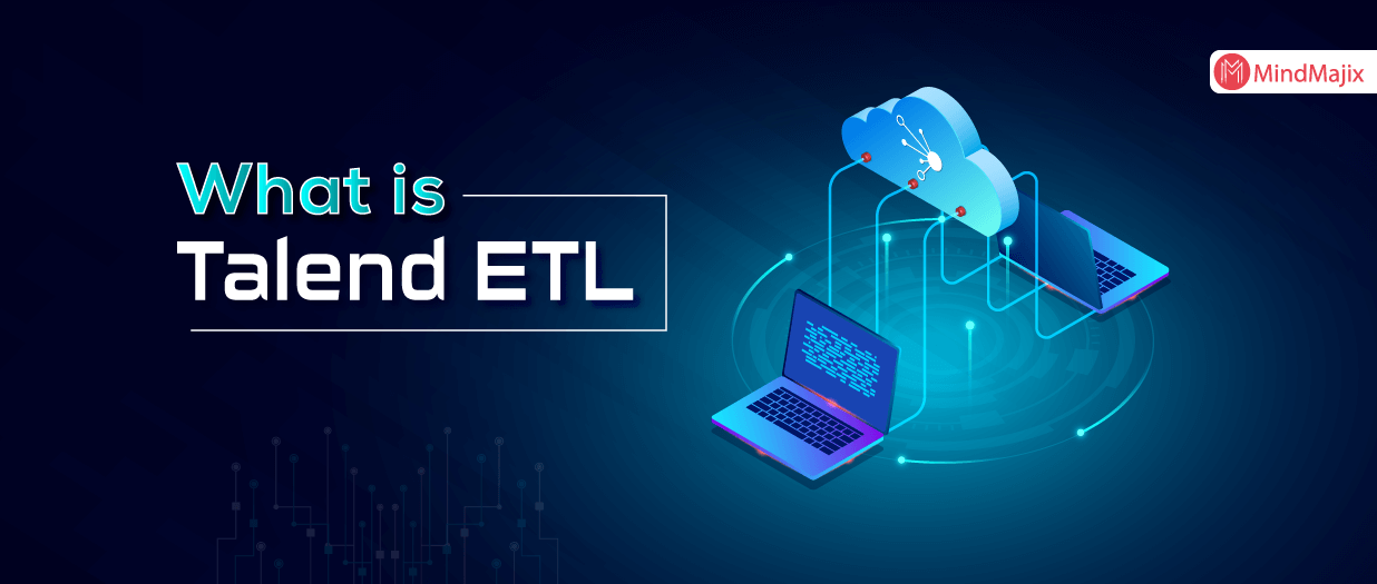 A Deep Dive Into Talend ETL
