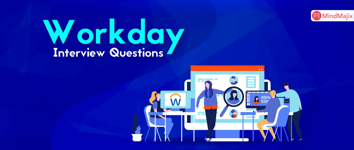 Workday Interview Questions