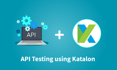 API Testing Using Katalon Training