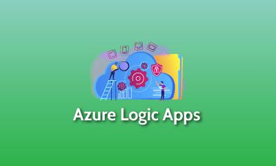 Azure Logic Apps Training