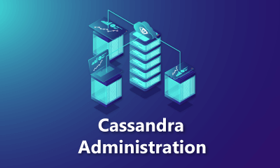 Cassandra Administration Training