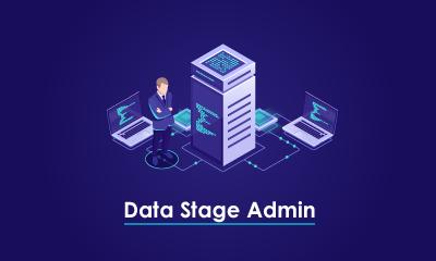 DataStage Administrator Training