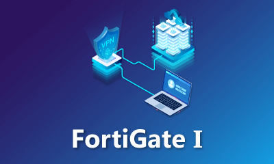 FortiGate I Training