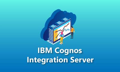 IBM Cognos Integration Server Training
