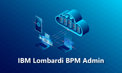 IBM Lombardi BPM Admin Training