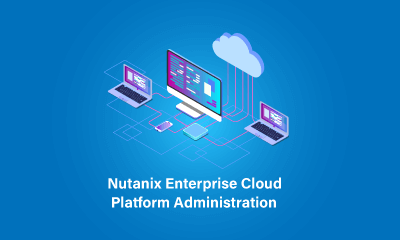 Nutanix Enterprise Cloud Platform Administration Training