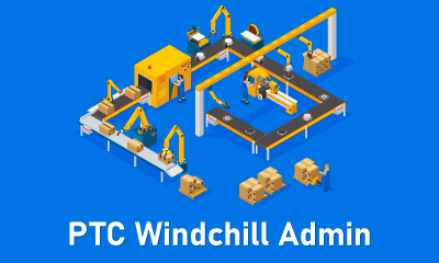PTC Windchill Admin Training