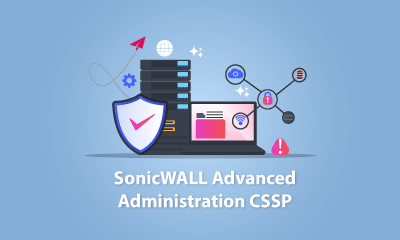 SonicWALL Advanced Administration CSSP Training