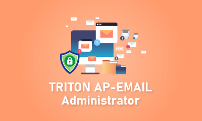 TRITON AP-EMAIL Administrator Training